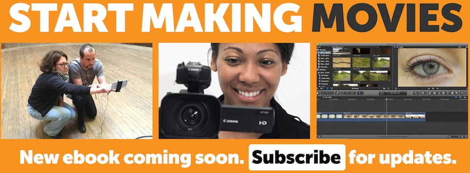 Start Making Movies subscribe