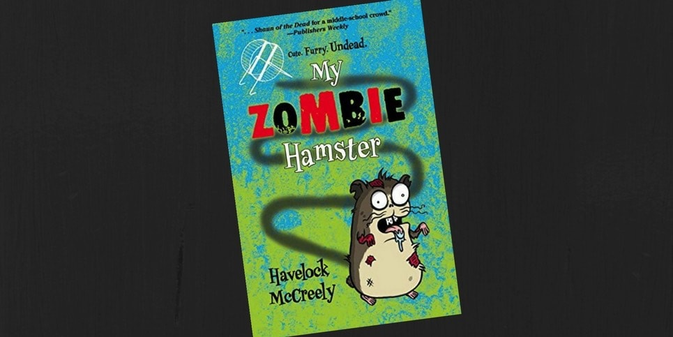 My Zombie Hamster by Havelock McCreely Book Spotlight