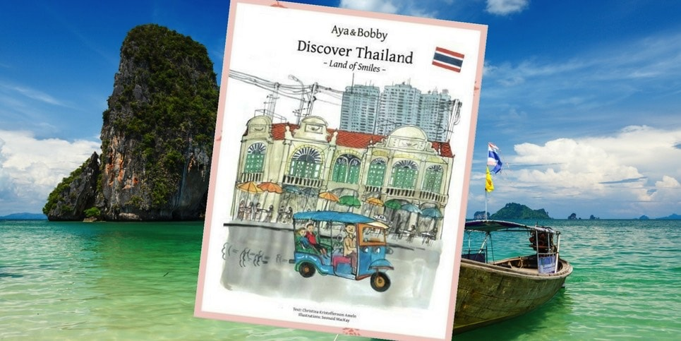 Aya and Bobby Discover Thailand, by Christina Kristofferson Ameln - Dedicated Review