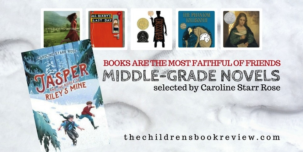 Five Middle-Grade Friends Selected by Caroline Starr Rose