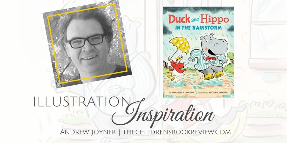 Illustration Inspiration- Andrew Joyner Illustrator of Duck and Hippo in the Rainstorm