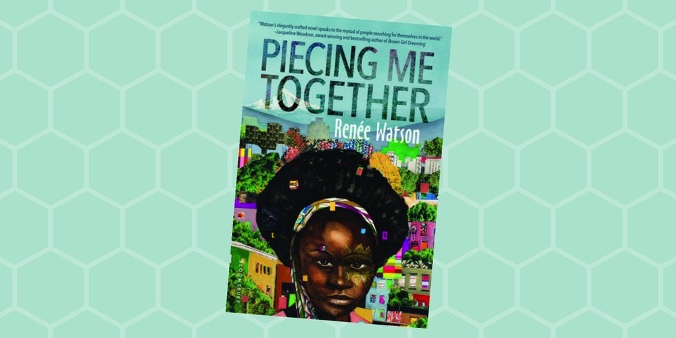 Piecing me Together by Renee Watson Book Review