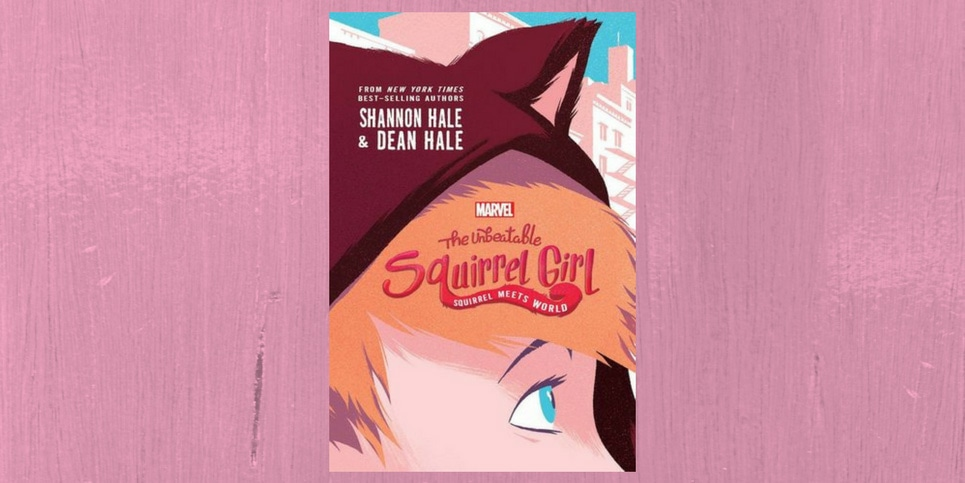 The-Unbeatable-Squirrel-Girl-Squirrel-Meets-World-Book-Spotlight
