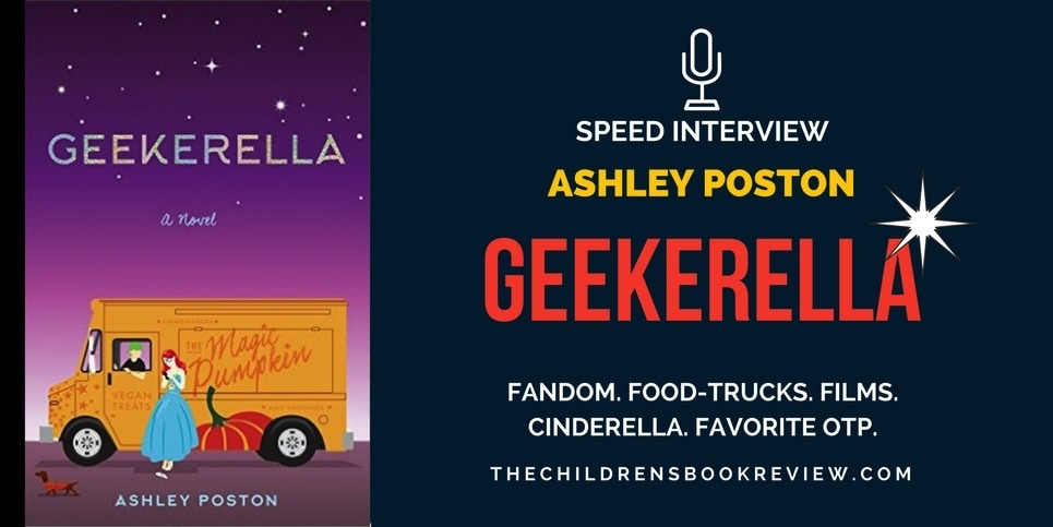 Ashley Poston Author of Geekerella Speed Interview