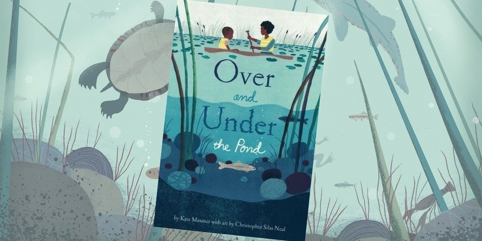Over and Under the Pond by Kate Messner Book Review