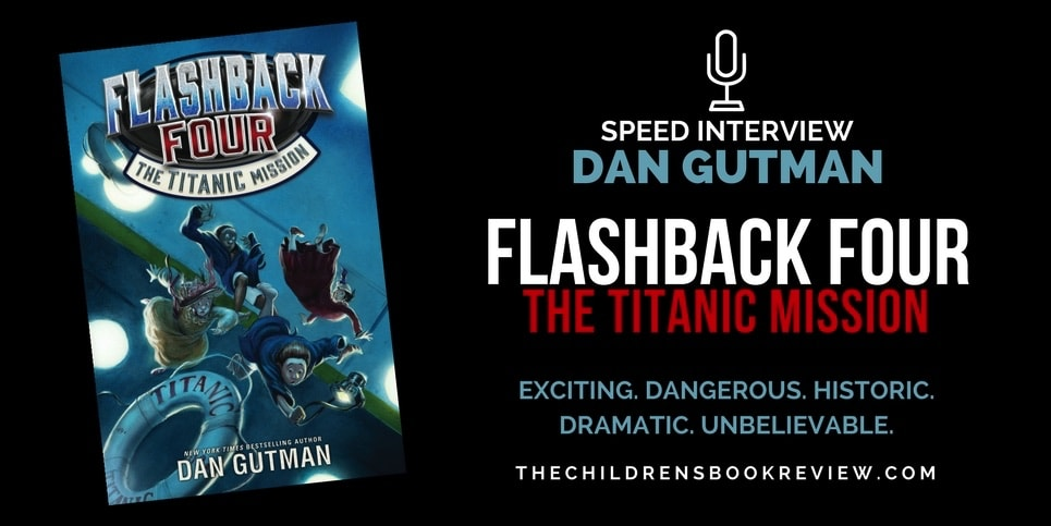 Dan Gutman, New York Times Bestselling Author Speed Interview