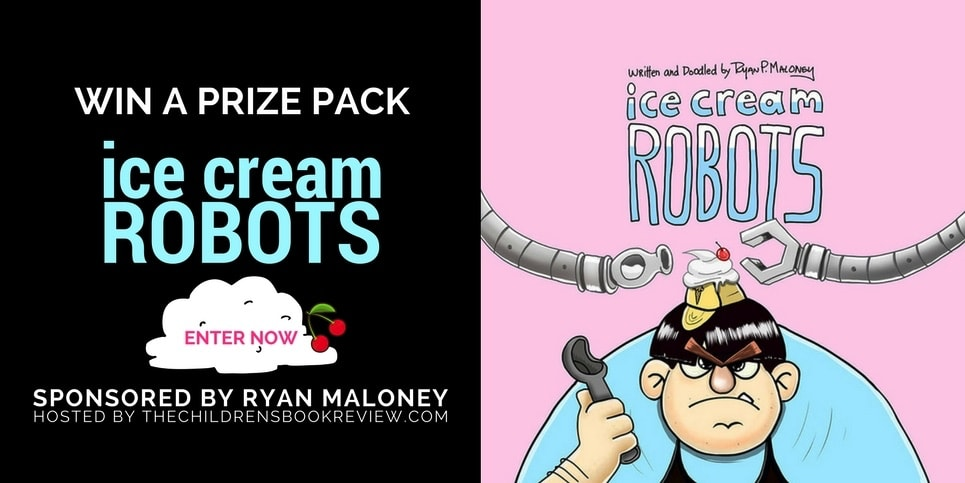 Win a 3 book Prize Pack Including Ice Cream Robots