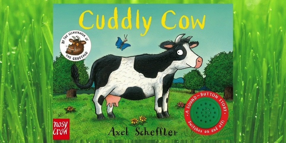 Cuddly Cow, by Axel Scheffler Book Review
