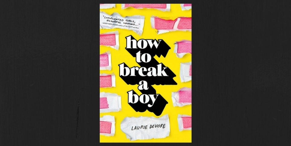How to Break a Boy by Laurie Devore Book Review