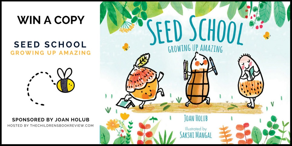 Seed-School-Growing-Up-Amazing-by-Joan-Holub-Book-Giveaway