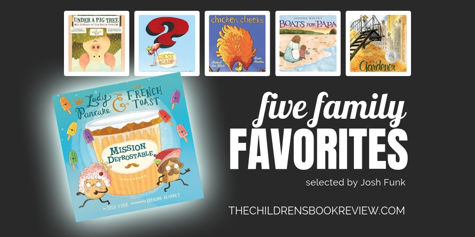 Five-Family-Favorites-with-Josh-Funk-Author-of-Mission-Defrostable