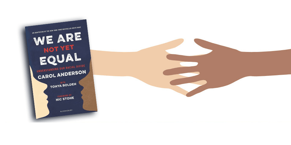 We Are Not Yet Equal Understanding Our Racial Divide Book Review