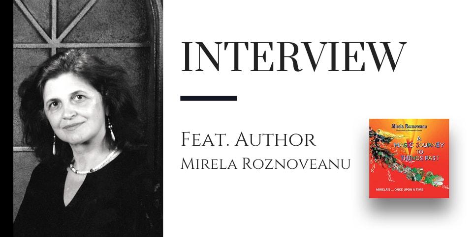 Interview with Mirela Roznoveanu