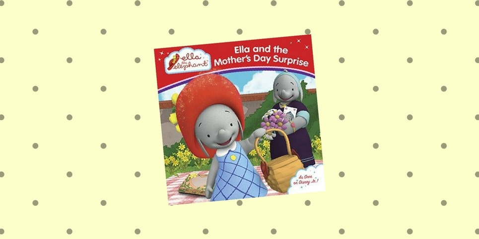 Ella and the Mother's Day Surprise_ Ella the Elephant Book Review
