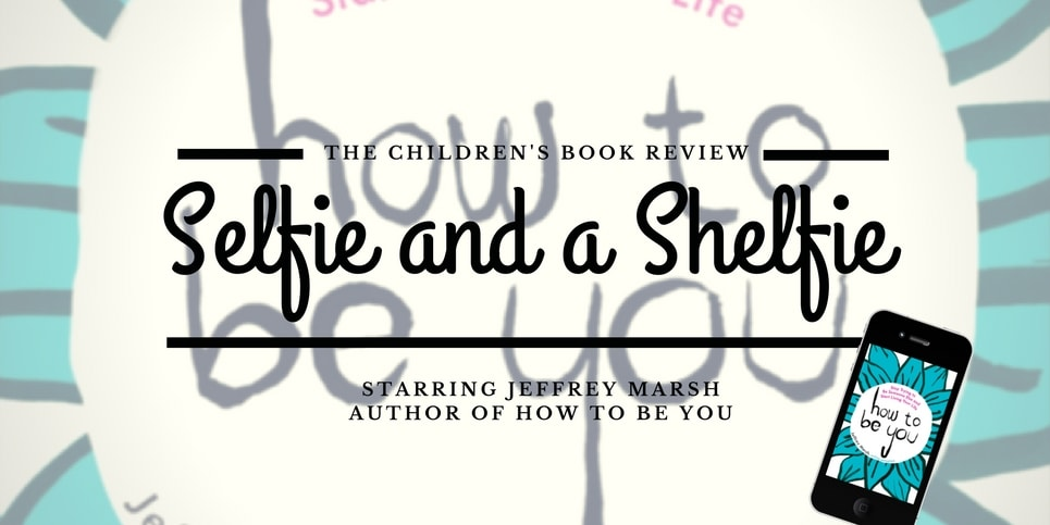 Jeffrey Marsh Author of How to Be You - Selfie and a Shelfie-2