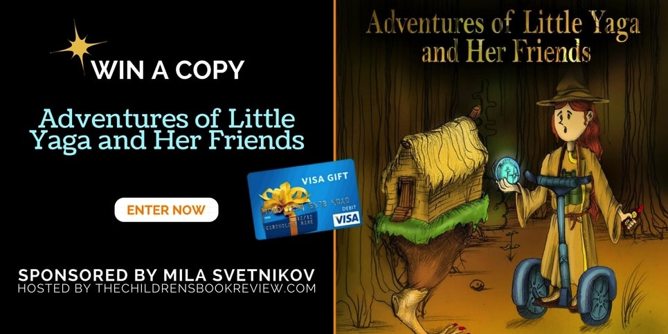 Win a Copy of Adventures of Little Yaga and Her Friends and a Visa Gift Card