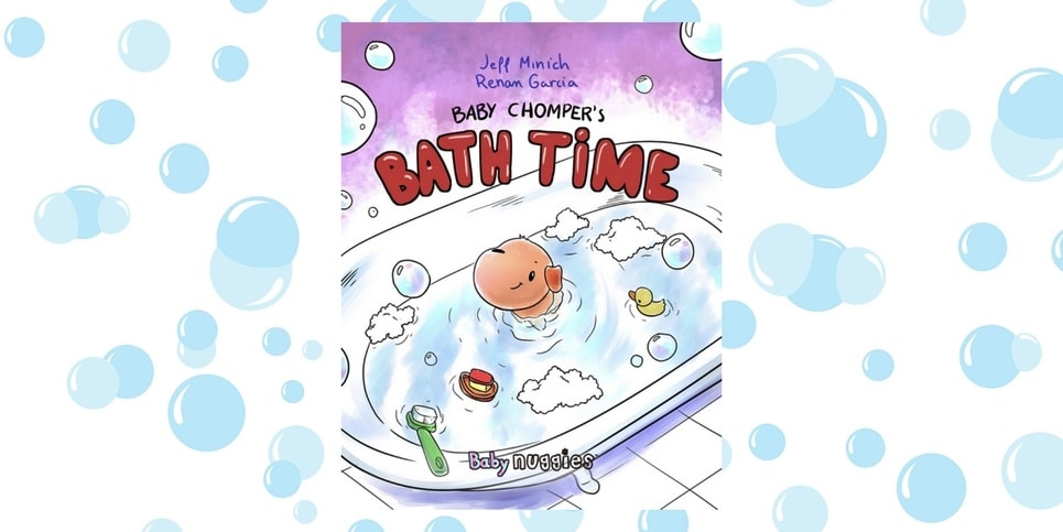 Baby Chompers Bath Time by Jeff Minich Dedicated Review