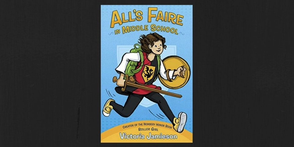 Alls Faire in Middle School by Victoria Jamieson Book Review