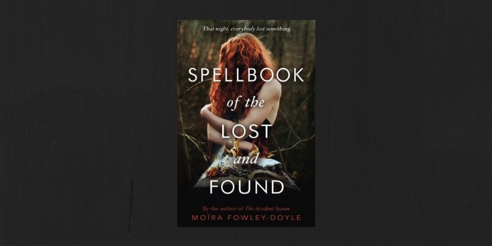 Spellbook of the Lost and Found Moira Fowley-Doyle Book Review