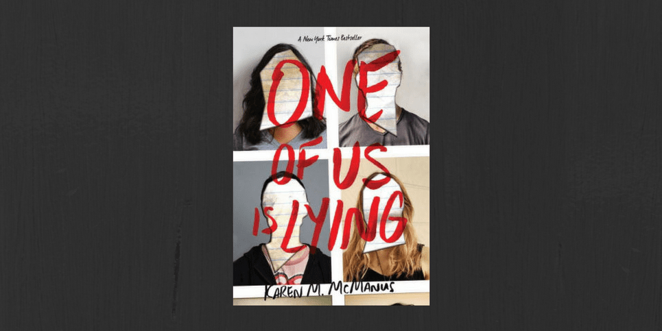 One of Us is Lying by Karen M. McManus Book Review