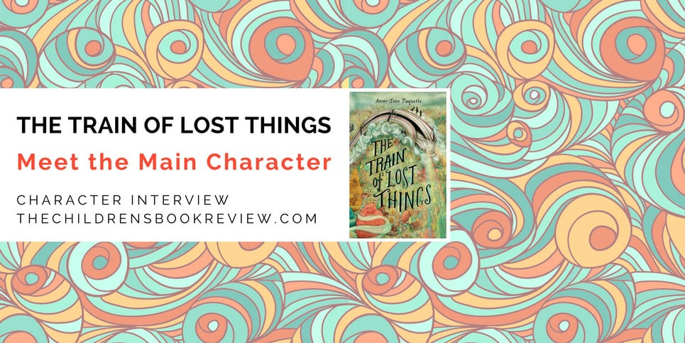 Get-to-Know-Ammi-Joan-Paquettes-The-Train-of-Lost-Things
