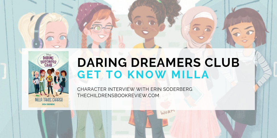 Erin-Soderbergs-Daring-Dreamers-Club-Milla-Takes-Charge-Meet-The-Characters