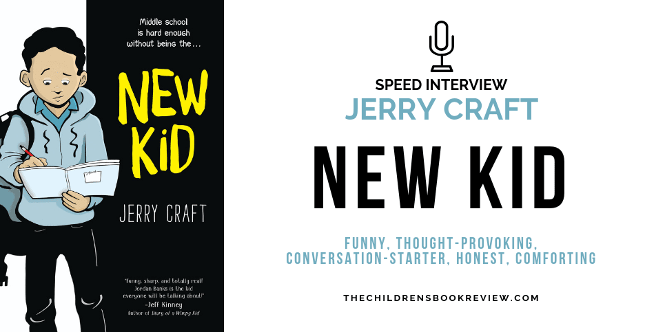 New Kid by Jerry Craft Speed Interview