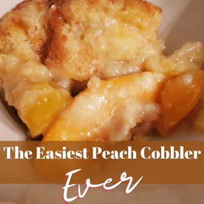 The Easiest Peach Cobbler