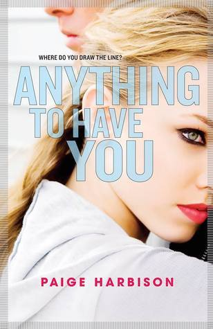 ARC Review~ Anything to Have You by Paige Harbison