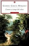 L'amore ai tempi del colera, di Gabriel García Márquez