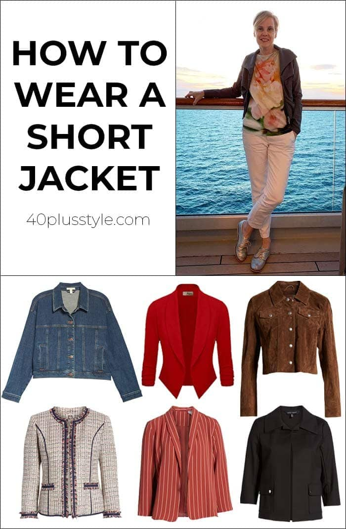 How to wear a short jacket | 40plusstyle.com
