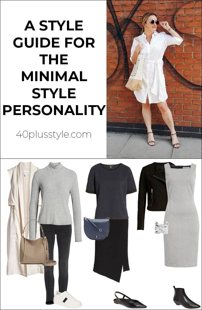 A style guide and capsule wardrobe for the minimal style personality | 40plusstyle.com