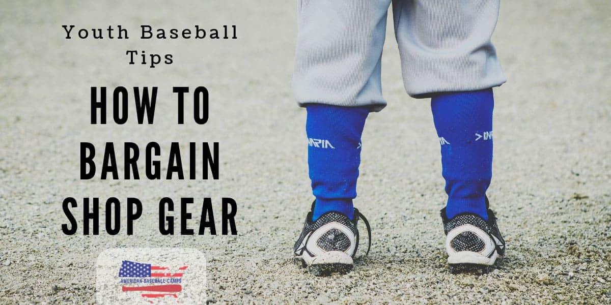 Youth Baseball Tips — How To Bargain Shop Baseball Gear