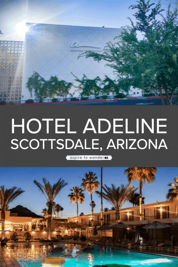 Hotel Adeline hotel review | Scottsdale | Phoenix | Arizona