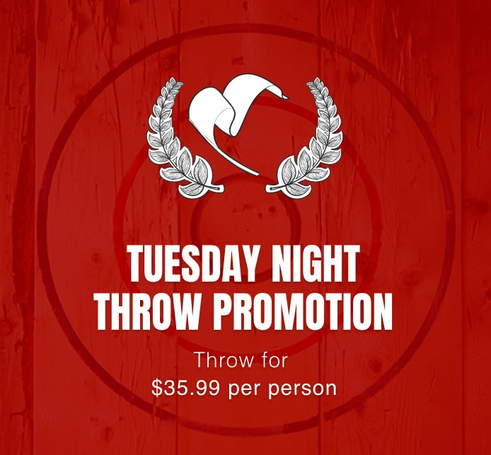 Tuesday night Axe Throwing Promotion - $35.99/person