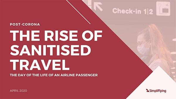 The Rise of Sanitised Travel - The day of the life of an airline passenger