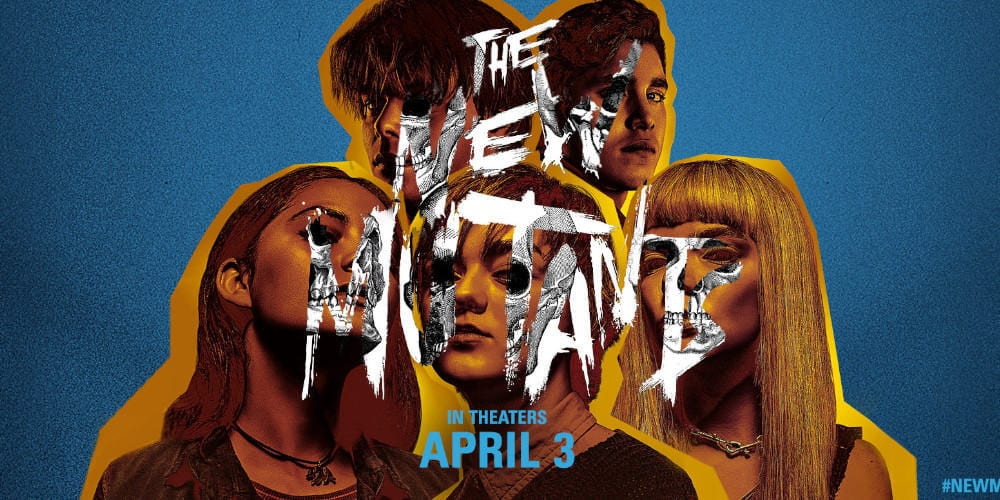 The New Mutants reshoots poster.