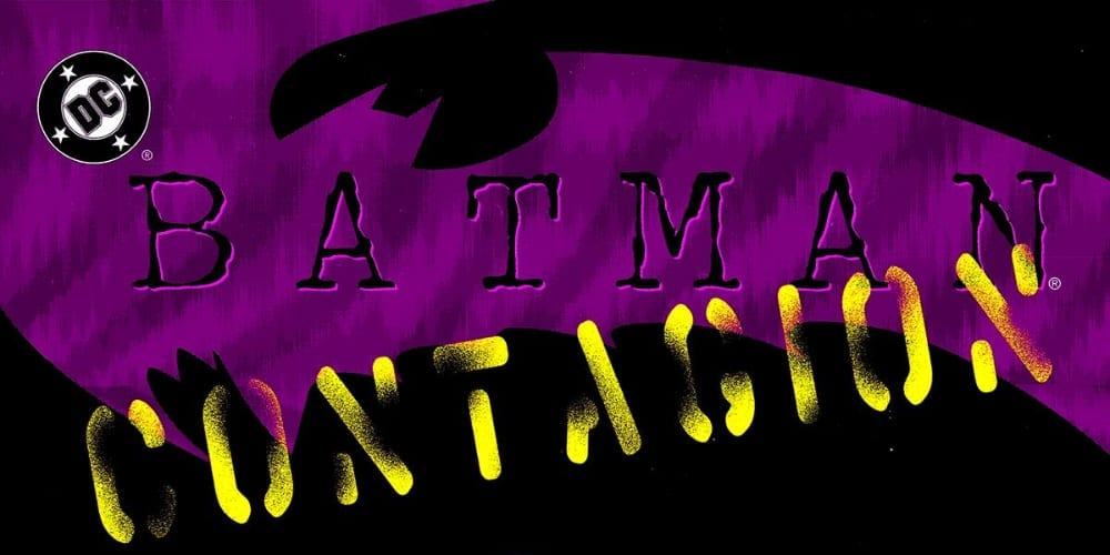 Batman: Contagion, Pandemic, COVID-19, Robin, Azrael, Batman, DC Comics, Knightfall, Cataclysm, superhero comics, Catwoman, Huntress, Apocalypse Plague, Coronavirus