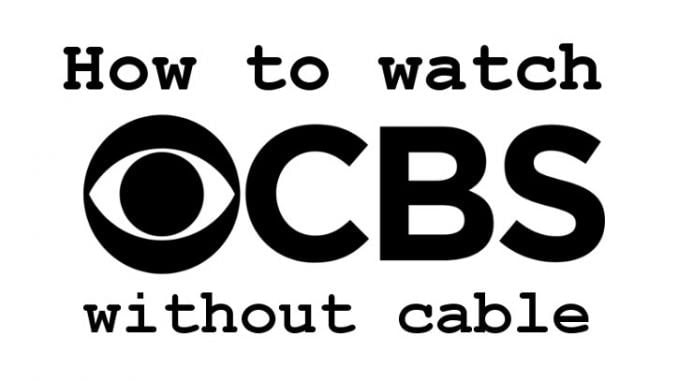 How to Live Stream CBS Without Cable: (Updated Guide)