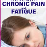 3 things you must maintain when living with chronic pain and fatigue