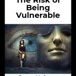 The risk of being vulnerable