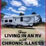 How living in an RV simplifies my life with chronic illness