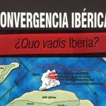 Se publica en EL TRAPEZIO el libro 'Convergencia Ibérica, ¿Quo Vadis Iberia?'