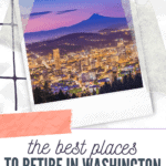 best places to retire in washington state