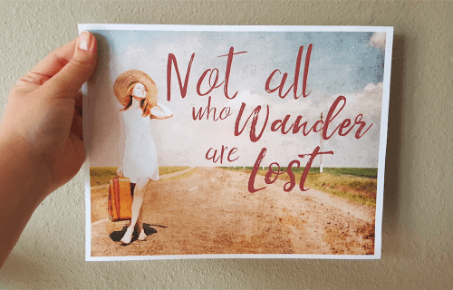 Printable Travel Wall Art: Not All Who Wander Are Lost
