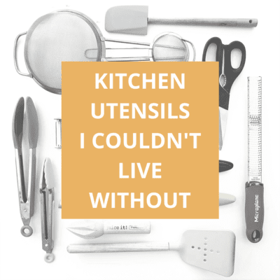 The 10 Kitchen Utensils I Couldn't Live Without