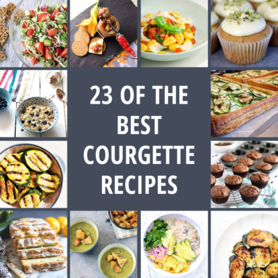 23 of the Best Courgette (Zucchini) Recipes