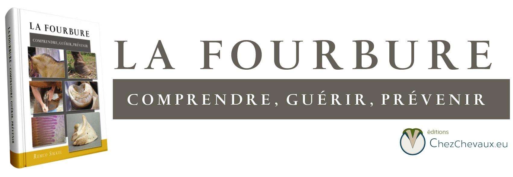 La Fourbure : comprendre, guérir, prévenir