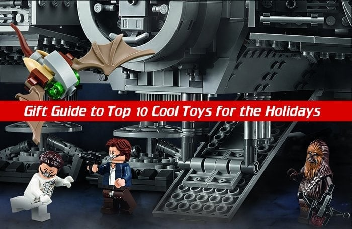 Top 10 Cool Toys Holiday Gift Guide