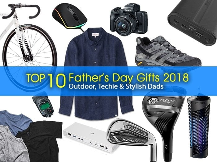 Top 10 Father's Day Gifts 2018: Outdoor, Techie & Stylish Dads
